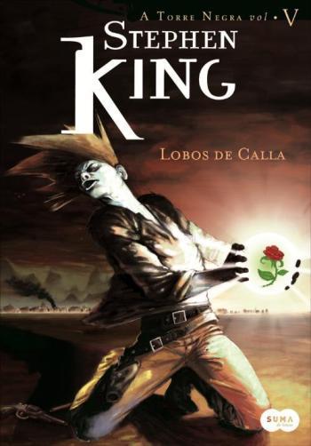 A Torre Negra 5 - Lobos de Calla