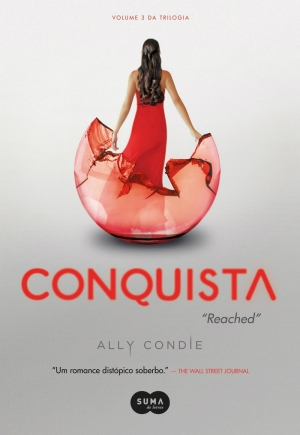 Conquista - série Matched - Ally Condie