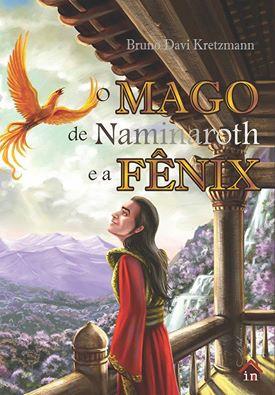 O Mago de Naminaroth e a Fênix
